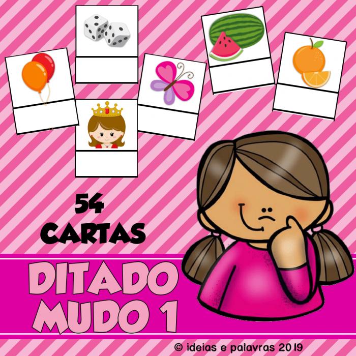 Ditado Mudo 1 - Atividade de alfabetização - ideiasepalavras.com.br