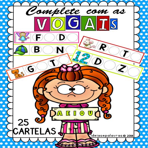 Complete Com As Vogais Jogo Pedagogico Atividade De