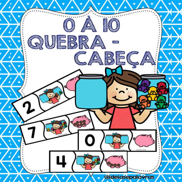 Quebra Cabeca 0 A 10 Jogo Pedagogico Atividade De