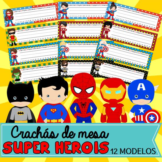 Crachás de Mesa Super Heróis   Educação Infantil